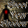 Spiel Shoot Your Shadow